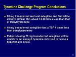 tyramine challenge program conclusions