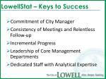 lowellstat keys to success