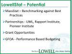 lowellstat potential