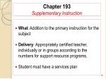 chapter 193 supplementary instruction