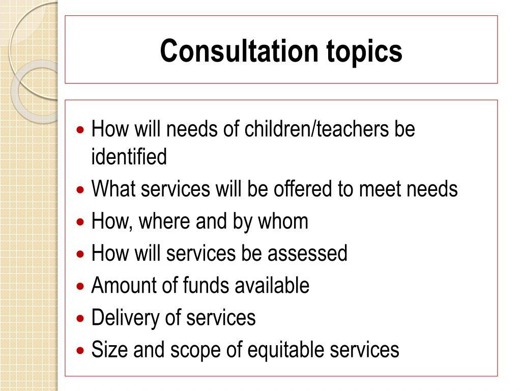 Consultation topics