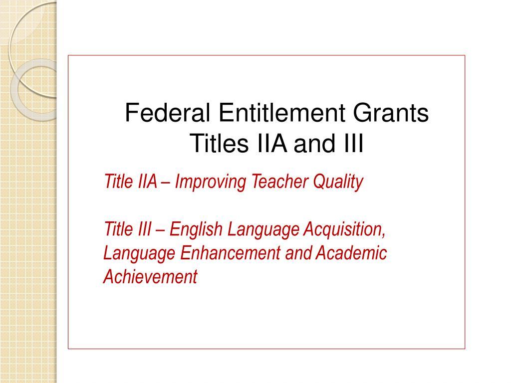Federal Entitlement Grants