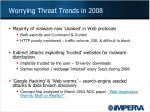 worrying threat trends in 2008