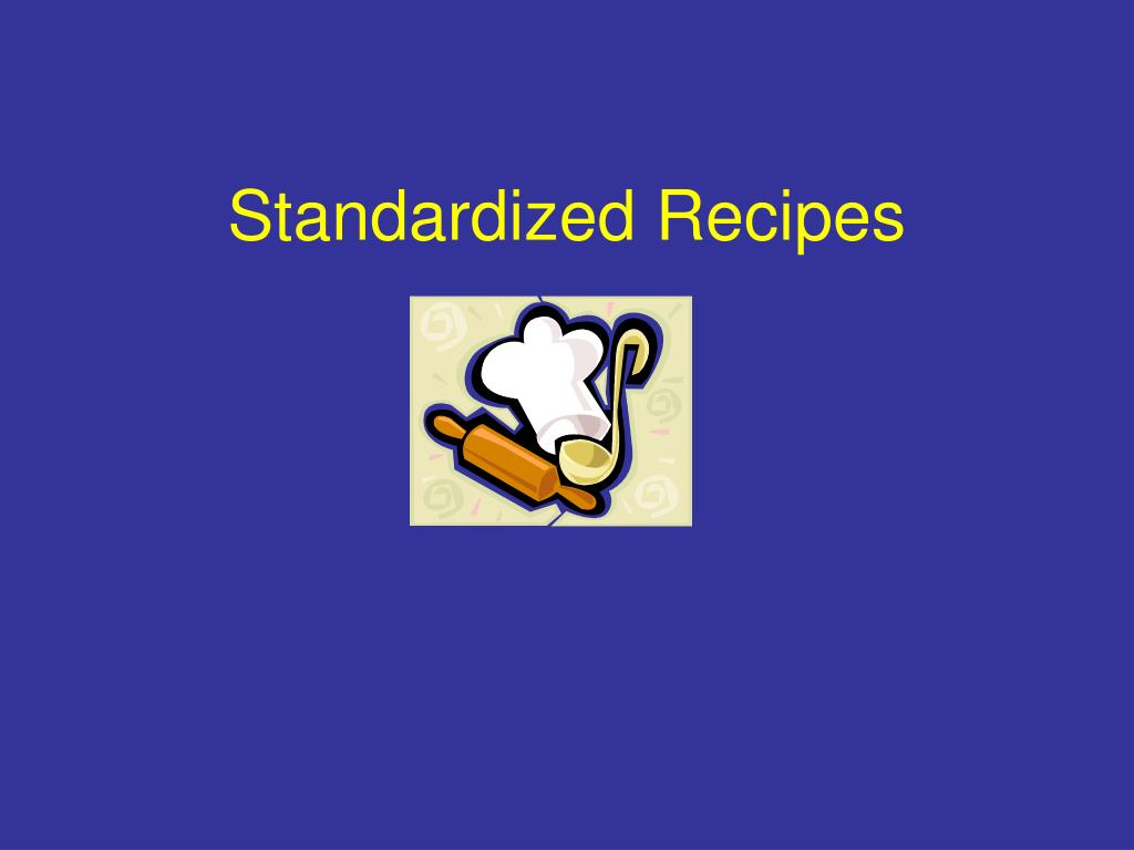 standardized recipes l.