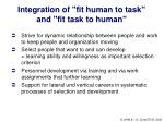 integration of fit human to task and fit task to human