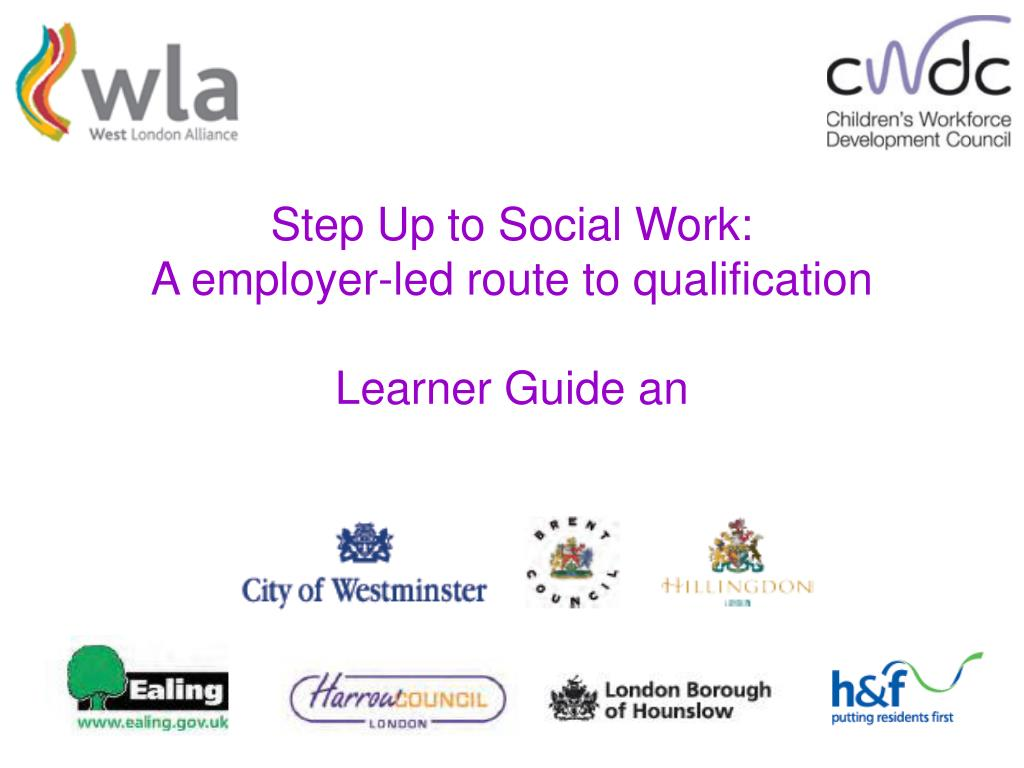 step up to social work a employer led route to qualification learner guide an l.