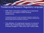 fundamental research regulatory language