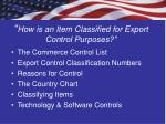 how is an item classified for export control purposes