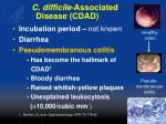 c difficile associated disease cdad