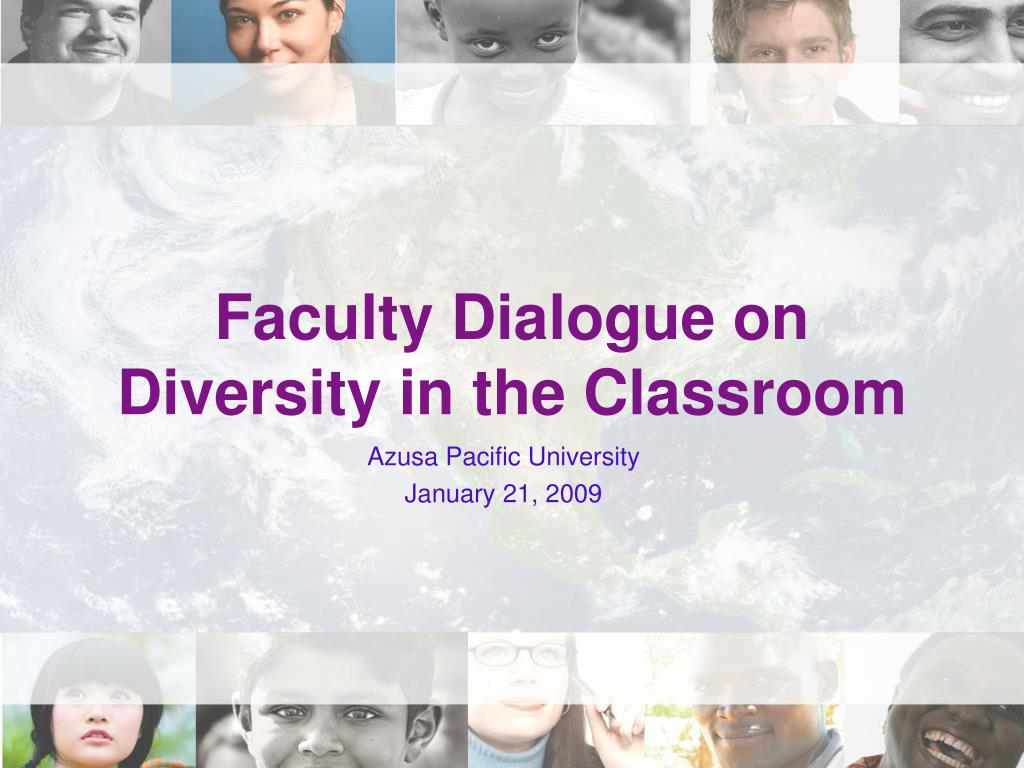 faculty dialogue on diversity in the classroom l.