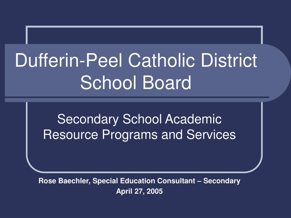 dufferin peel catholic district school board l.
