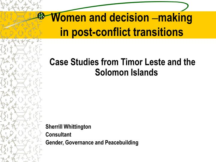 women and decision making in post conflict transitions n.