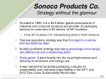 sonoco products co strategy without the glamour