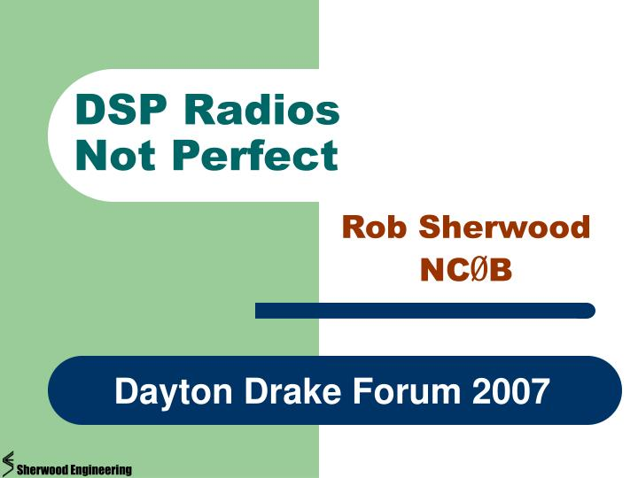 dsp radios not perfect n.