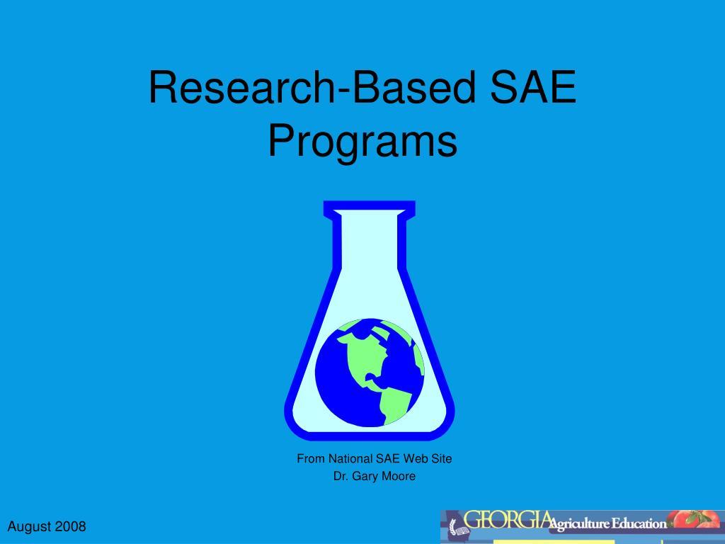 research based sae programs l.