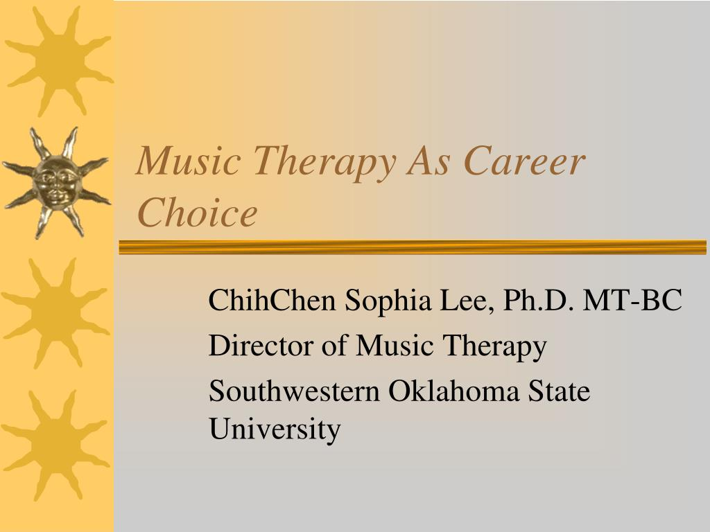 music therapy as career choice l.