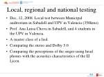 local regional and national testing