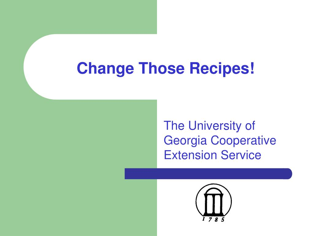 change those recipes l.