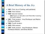 a brief history of the joy