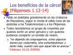 los beneficios de la c rcel filipenses 1 12 1415