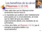los beneficios de la c rcel filipenses 1 12 1418
