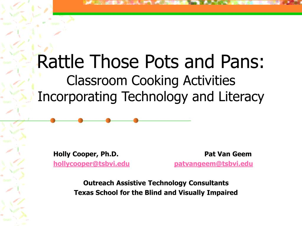rattle those pots and pans classroom cooking activities incorporating technology and literacy l.