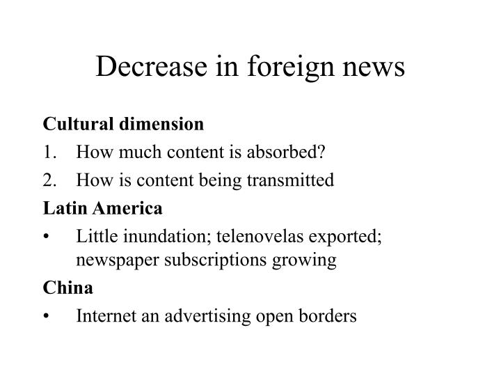 Decrease in foreign news