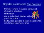 objectifs nutritionnels pr exercice