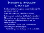 valuation de l hydratation au jour le jour