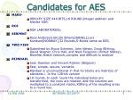 candidates for aes