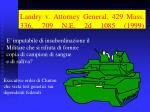 landry v attorney general 429 mass 336 709 n e 2d 1085 1999