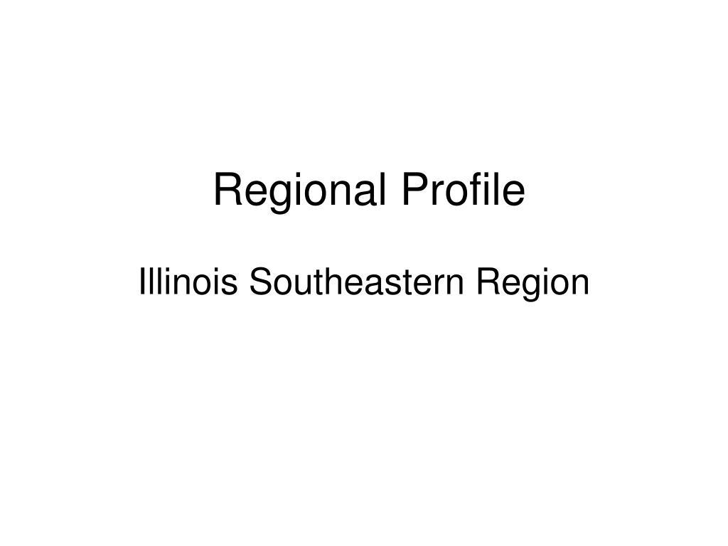regional profile illinois southeastern region l.