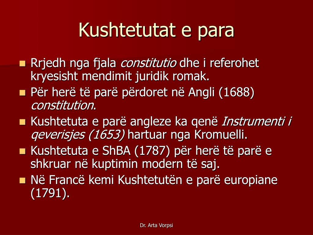 Kushtetutat e para