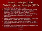 statuti i lushnj s 1920 statuti i zgjeruar i lushnj s 1922