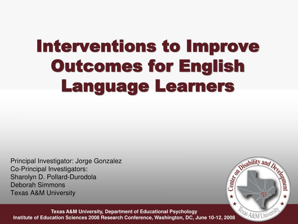 interventions to improve outcomes for english language learners l.