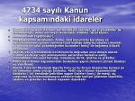4734 say l kanun kapsam ndaki idareler