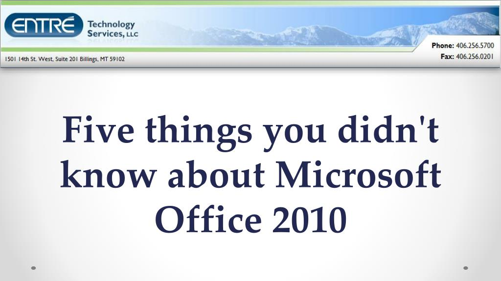 five things you didn t know about microsoft office 2010 l.