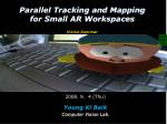 parallel tracking and mapping for small ar workspaces vision seminar