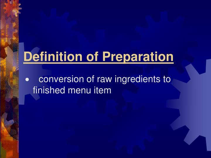 Definition of preparation