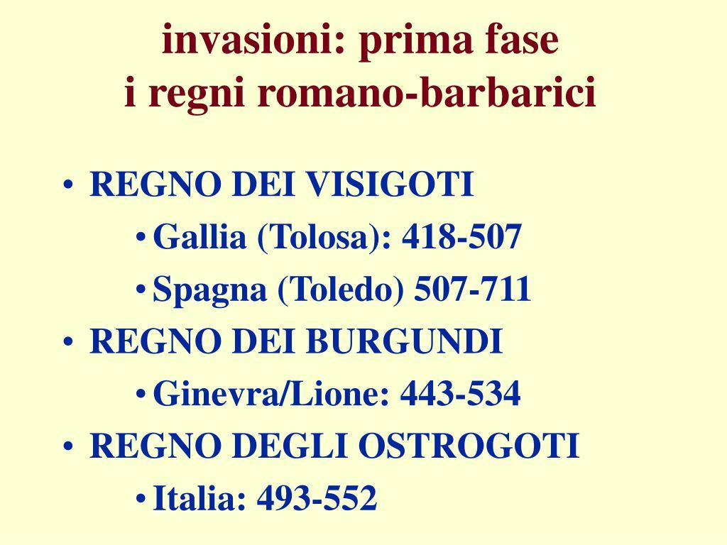 invasioni prima fase i regni romano barbarici l.