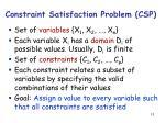 constraint satisfaction problem csp