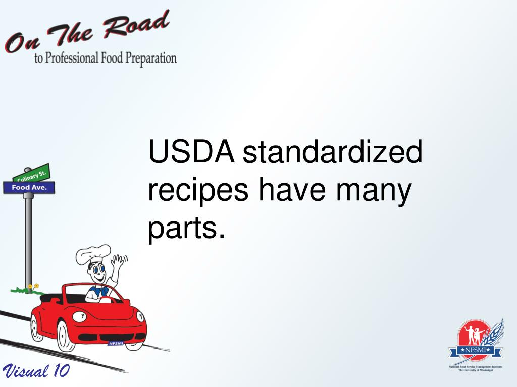 USDA standardized recipes have many parts.