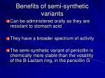benefits of semi synthetic variants