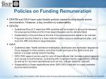 policies on funding remuneration