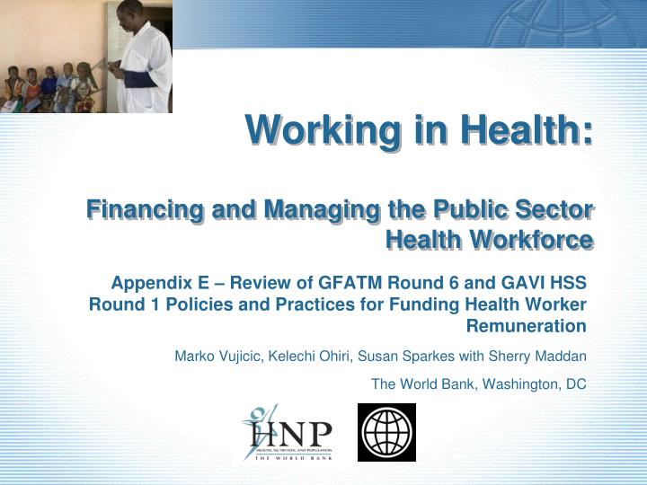 working in health financing and managing the public sector health workforce n.