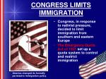 congress limits immigration
