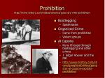 prohibition http www history com videos america goes dry with prohibition