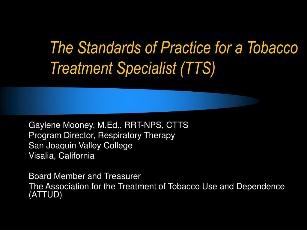 the standards of practice for a tobacco treatment specialist tts l.