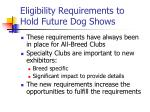 eligibility requirements to hold future dog shows