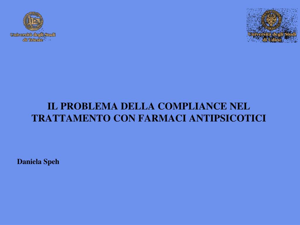 il problema della compliance nel trattamento con farmaci antipsicotici l.